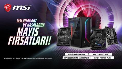 MSI Anakart ve Kasalarda Mayıs Fırsatları!